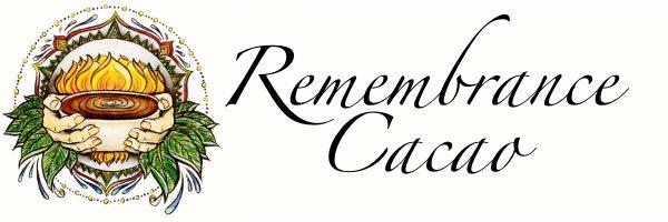 Remembrance Cacao Ceremonies